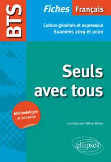 BTS Français - Culture générale et expression - Nouveau thème de culture générale. Examens 2019 et 2020