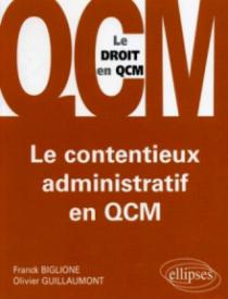 Le contentieux administratif en QCM