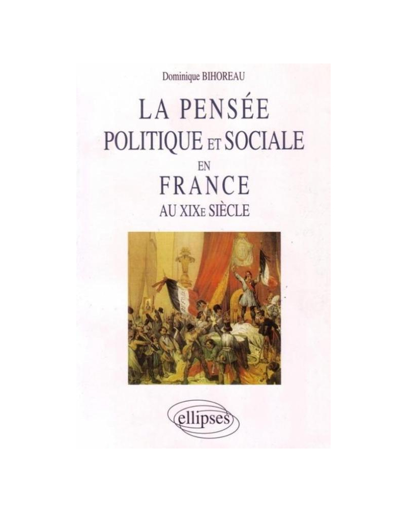 La pensée politique et sociale en France au XIXe siècle