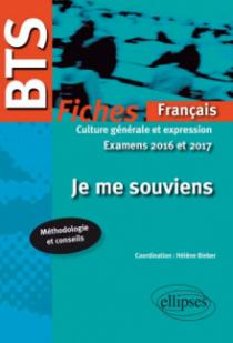 BTS Français - Culture générale et expression - 2016-2017. Je me souviens