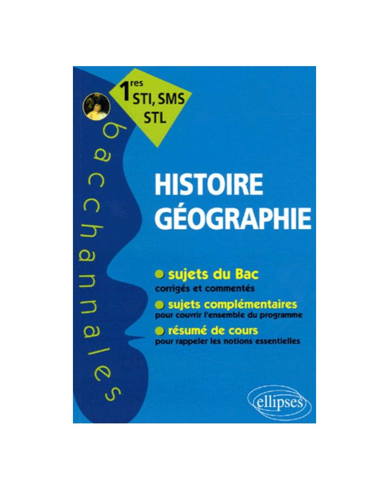 Histoire-Géographie - Premières STI, SMS, STL