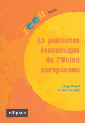 puissance économique de l'Union européenne (La)