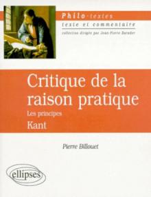 Kant, Critique de la raison pratique, Les principes