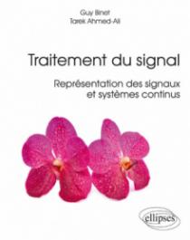 Traitement du signal - Représentation des signaux et systèmes continus