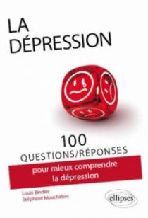 100 Questions/réponses sur la dépression