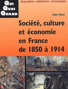 Société, culture et économie en France de 1850 à 1914