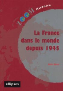 La France dans le monde depuis 1945
