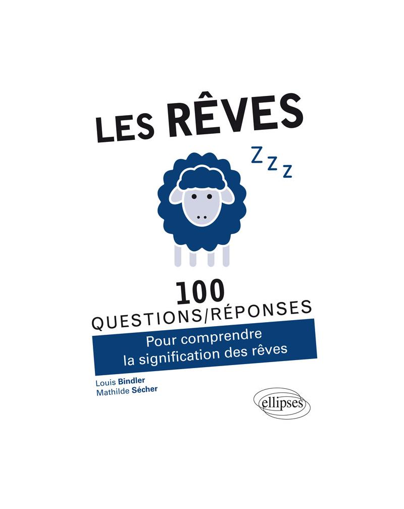 Les rêves en 100 Questions/Réponses