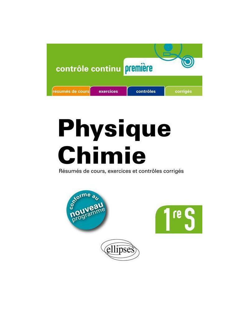 Physique chimie Première S - conforme au nouveau programme 2011