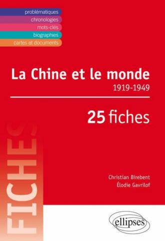 La Chine et le monde •1919-1949•25 fiches