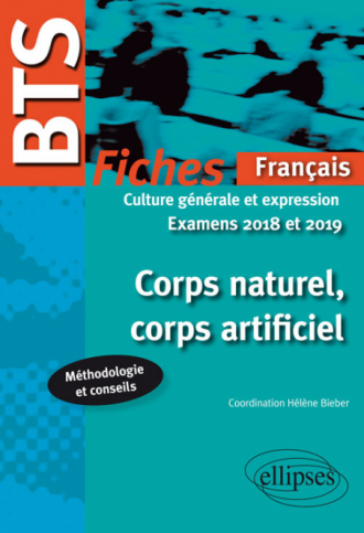 Corps naturel, corps artificiel. Examens 2018 et 2019