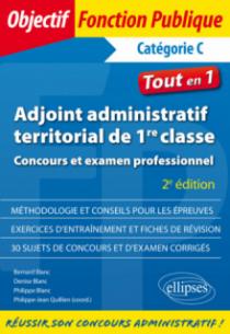 Adjoint administratif territorial de 1re classe - Concours et examen professionnel - 2e édition