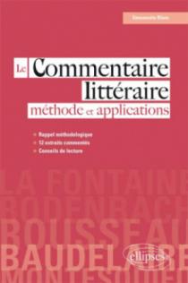 Le commentaire littéraire : méthode et applications