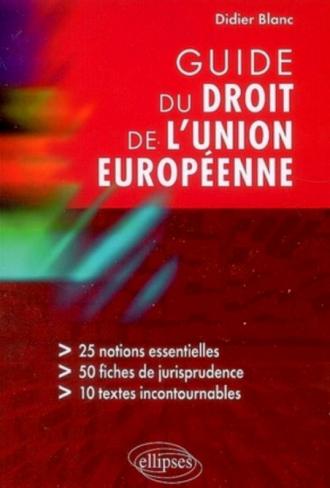 Guide du droit de l'Union européenne