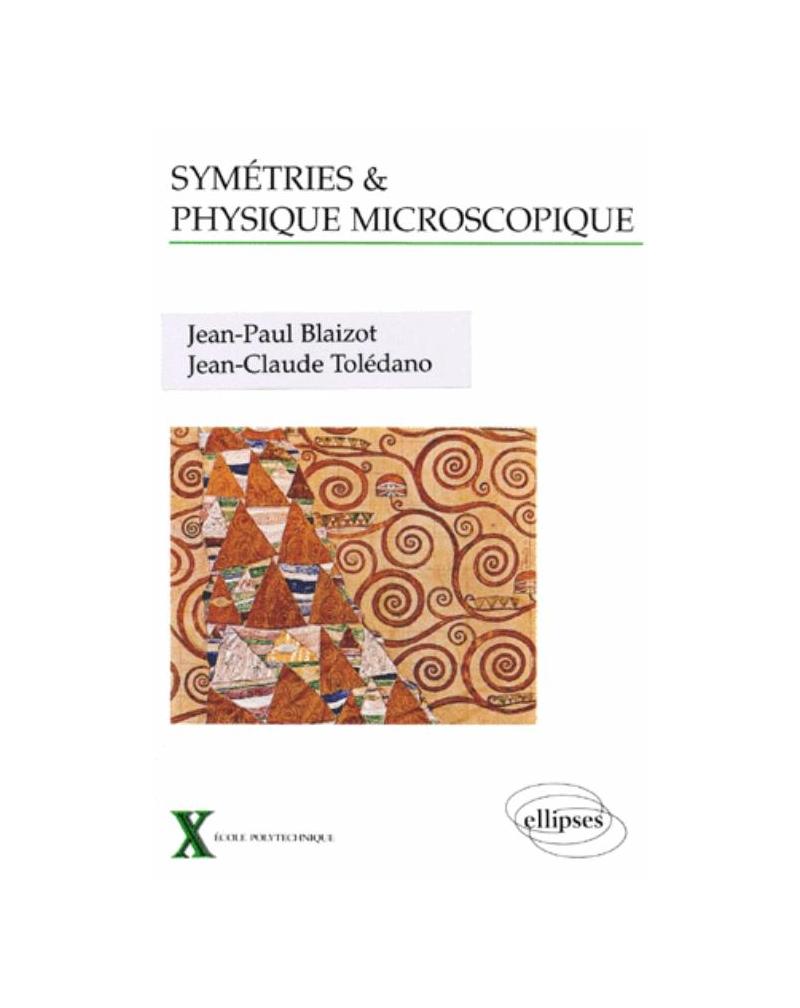 Symétrie et physique microscopique
