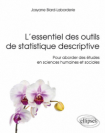 L'essentiel des outils de statistique descriptive - Pour aborder des études en sciences humaines et sociales