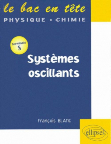 Systèmes oscillants - Terminale S
