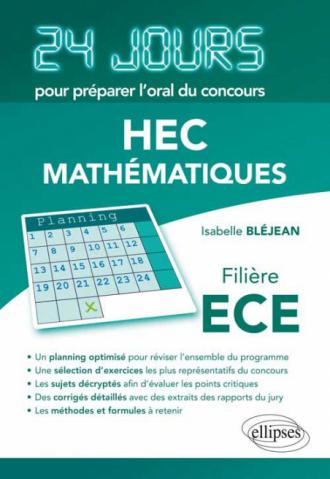 Mathématiques 24 jours pour préparer l'oral du concours HEC - Filière ECE