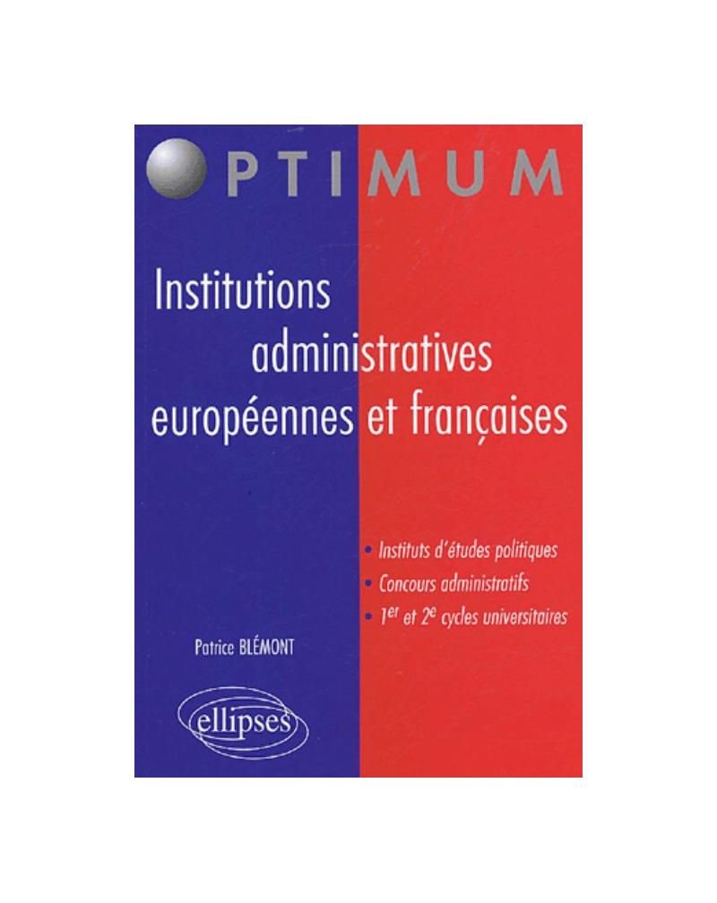 Institutions administratives européennes et françaises