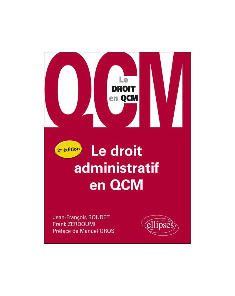 Le droit administratif en QCM - 2e édition