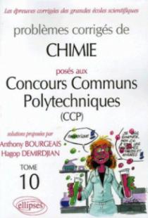 Chimie Concours communs polytechniques (CCP) 2004-2005 - Tome 10