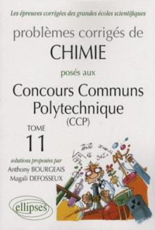 Chimie Concours communs polytechniques (CCP) 2006-2007 - Tome 11