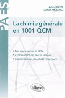 La Chimie générale en 1001 QCM