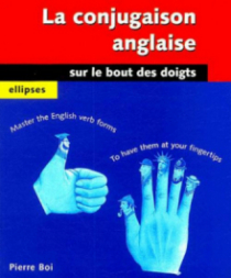 La conjugaison anglaise sur le bout des doigts