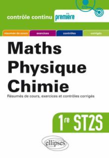 Mathématiques-Physique-Chimie - Première ST2S nouvelle édition