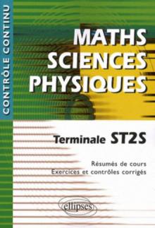 Mathématiques - Sciences Physiques - Terminale ST2S