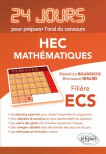Mathématiques 24 jours pour préparer l'oral du concours HEC - Filière ECS