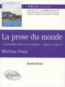 Merleau-Ponty, La prose du monde 'La perception d'autrui et le dialogue' (extrait du chapitre V)