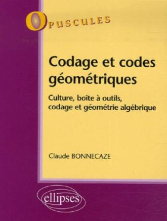 Codage et codes géométriques, Culture, boîte à outils, codage et géométrie algébrique, n° 7