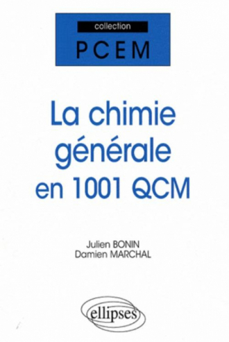 chimie générale en 1001 QCM (La)