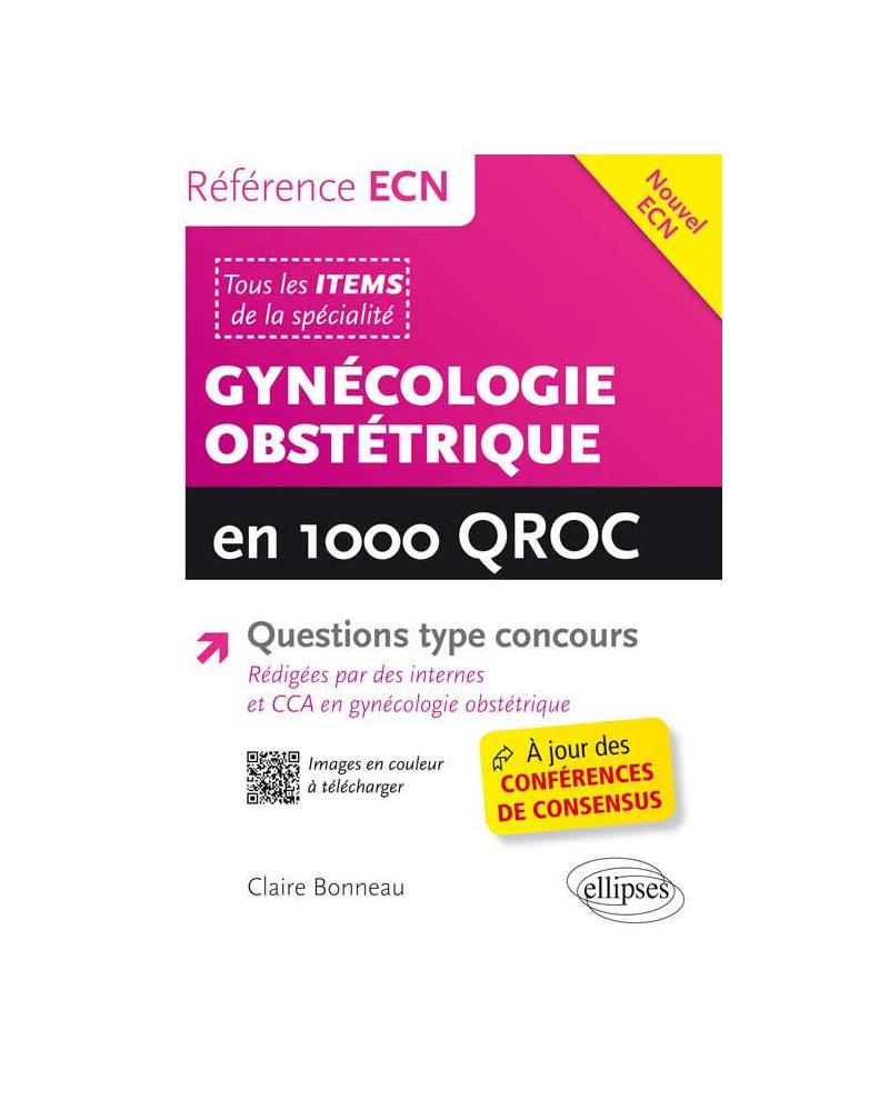 Gynécologie Obstétrique en 1000 QROC