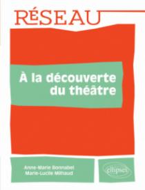 À la découverte du théâtre