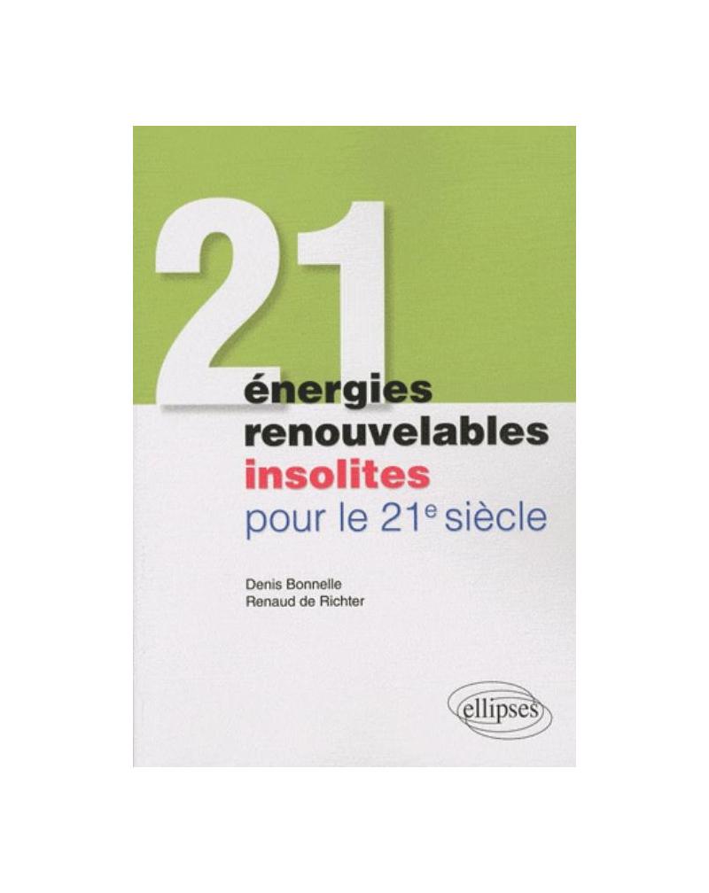 21 énergies renouvelables insolites