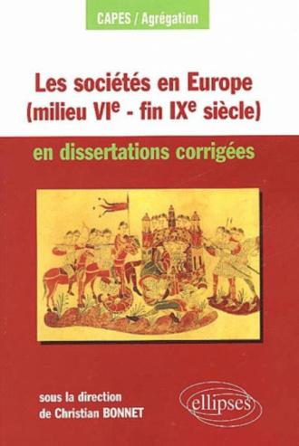 Les sociétés en Europe (milieu VIe - fin IXe siècle) en dissertations corrigées