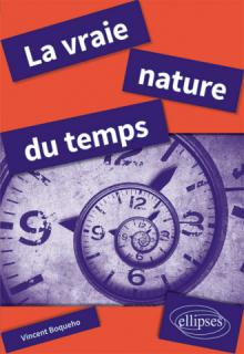 La vraie nature du temps