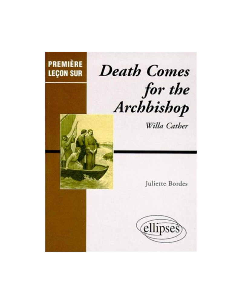Cather Willa, Death comes for the Archbishop