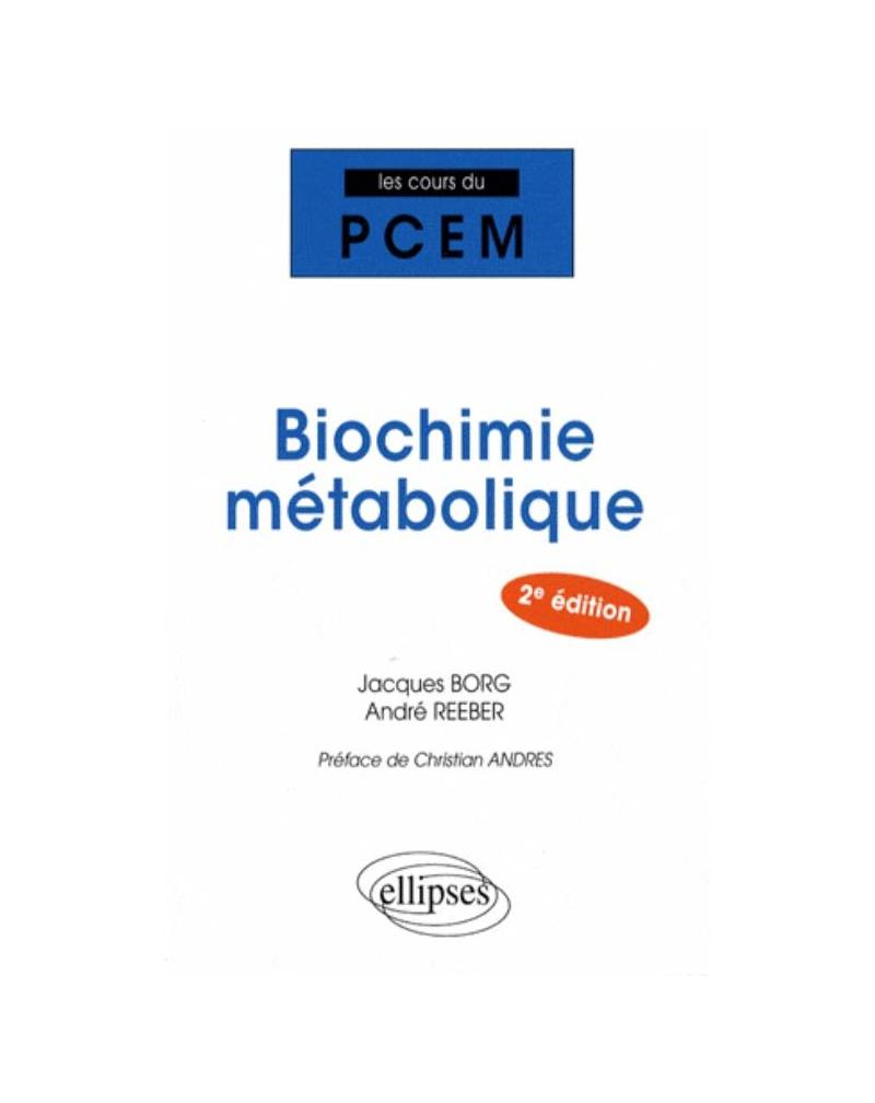 Biochimie métabolique. 2e édition