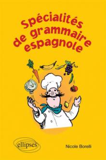 Spécialités de la grammaire espagnole