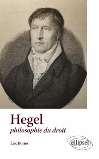 Hegel et le droit (textes et commentaires)