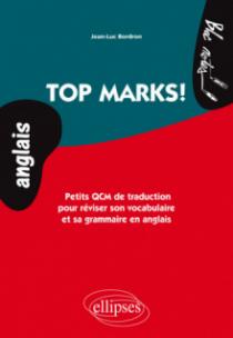 Top Marks. Petits QCM de traduction pour réviser son vocabulaire et sa grammaire en anglais. (niveau 2)
