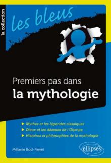 Premiers pas dans la mythologie