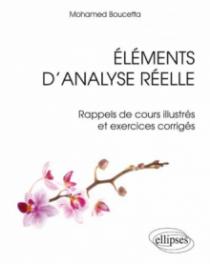 Eléments d'analyse réelle - Rappels de cours illustrés et exercices corrigés