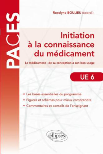 initiation à la connaissance du médicament - UE6 - PACES