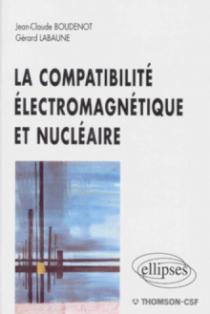 compatibilité électromagnétique et nucléaire (La)