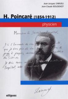 Poincaré  (1854-1912) - Physicien