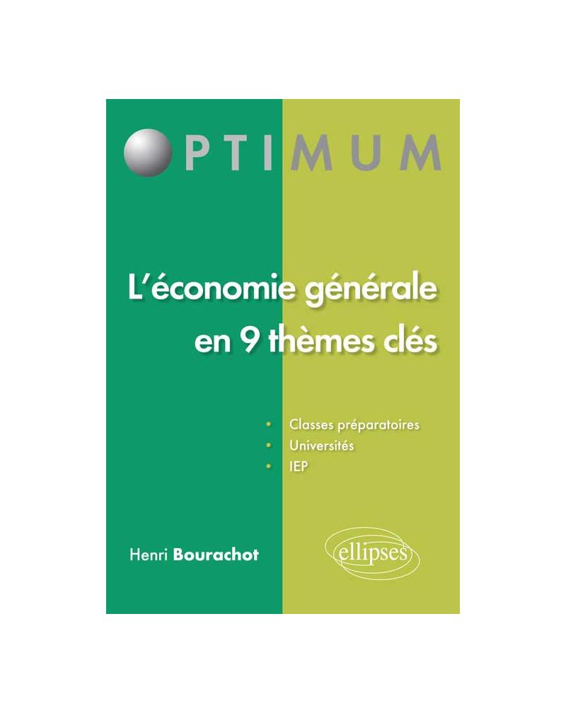 L'économie générale en 9 thèmes clés